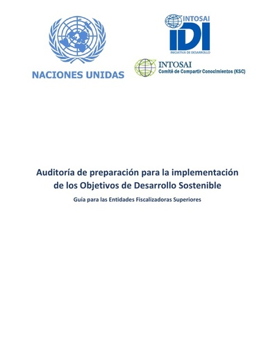 Auditing Preparedness for Implementation of SDGs – A guidance for Supreme Audit Institutions -Version 0 (Spanish)