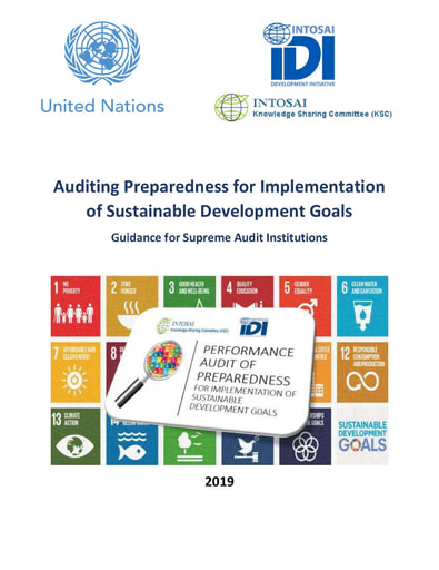 Auditing Preparedness for Implementation of Sustainable Development Goals: Guidance for Supreme Audit Institutions (Version 1)